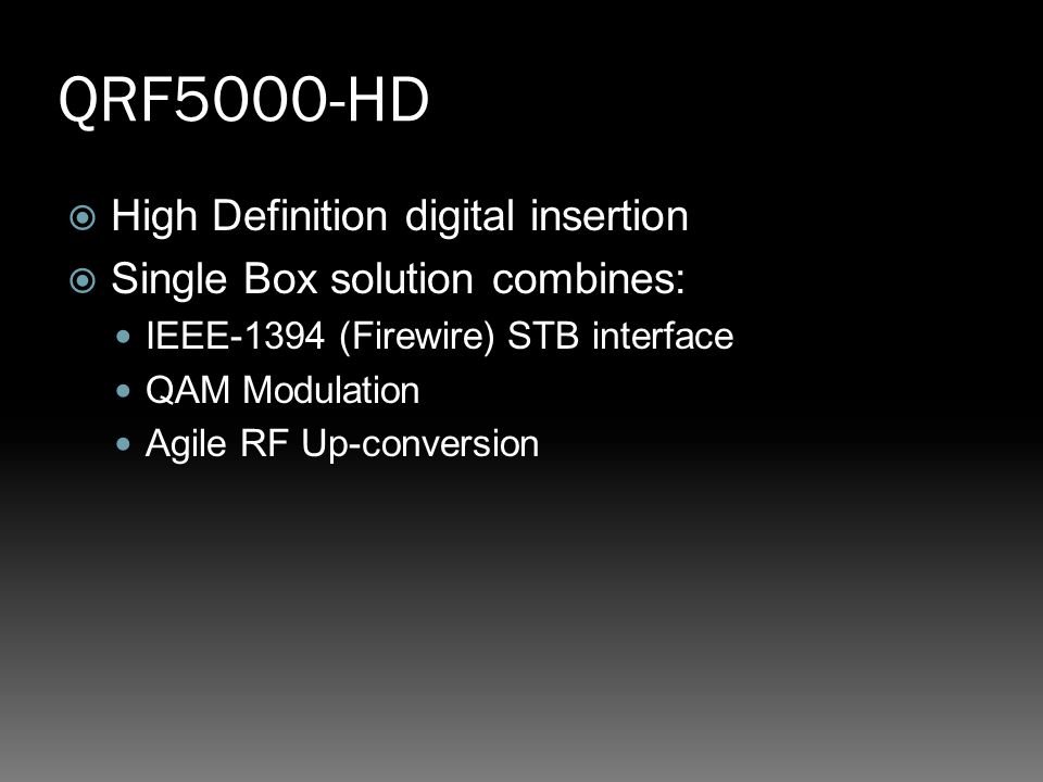 QRF5000-HD High Definition digital insertion