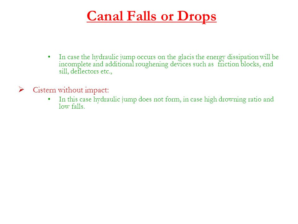 Canal Falls or Drops Cistern without impact: