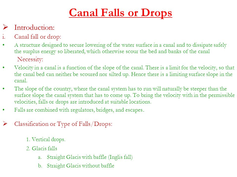 Canal Falls or Drops 1. Vertical drops. Introduction: