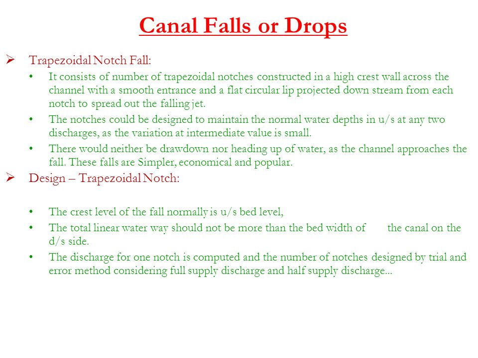 Canal Falls or Drops Trapezoidal Notch Fall: