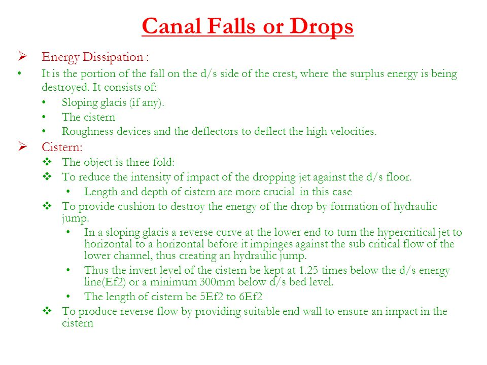 Canal Falls or Drops Energy Dissipation : Cistern: