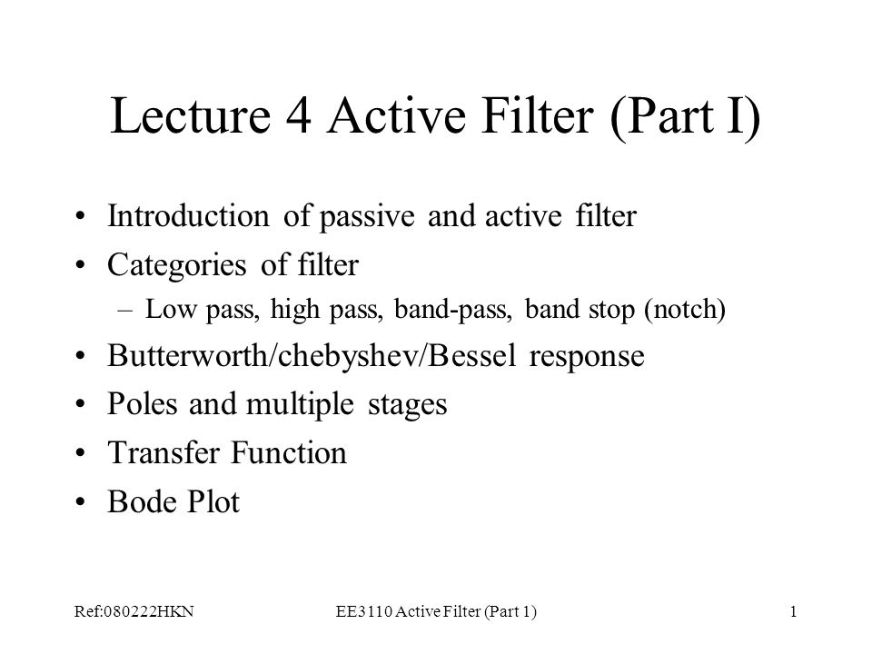 Lecture 4 Active Filter (Part I)