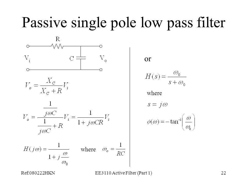 Passive single pole low pass filter
