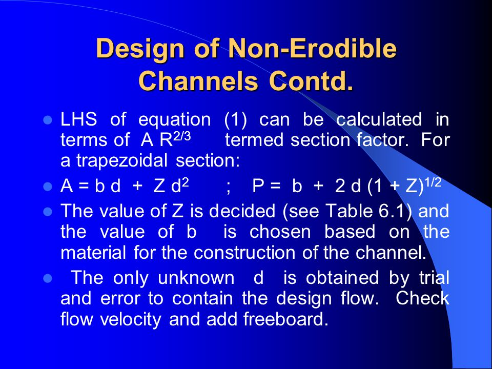 Design of Non-Erodible Channels Contd.