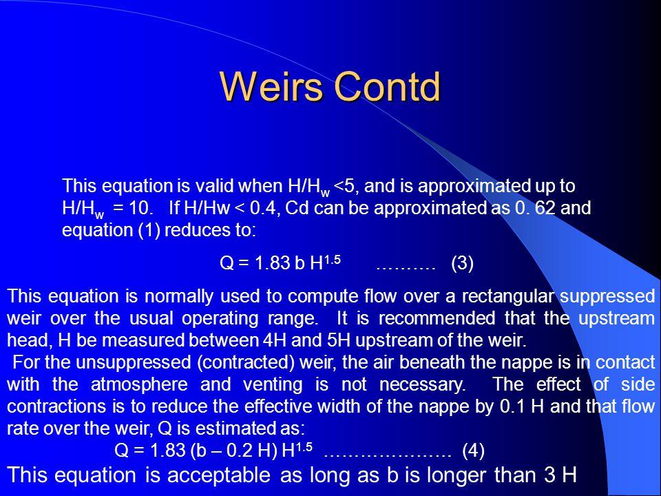 Weirs Contd