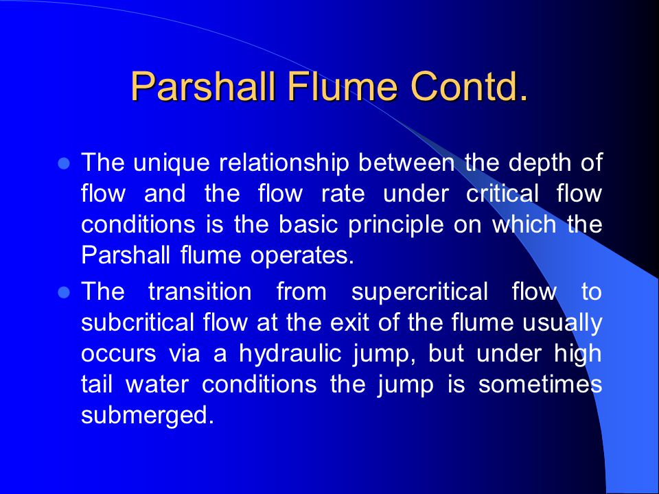 Parshall Flume Contd.