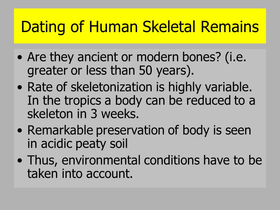 Dating of Human Skeletal Remains