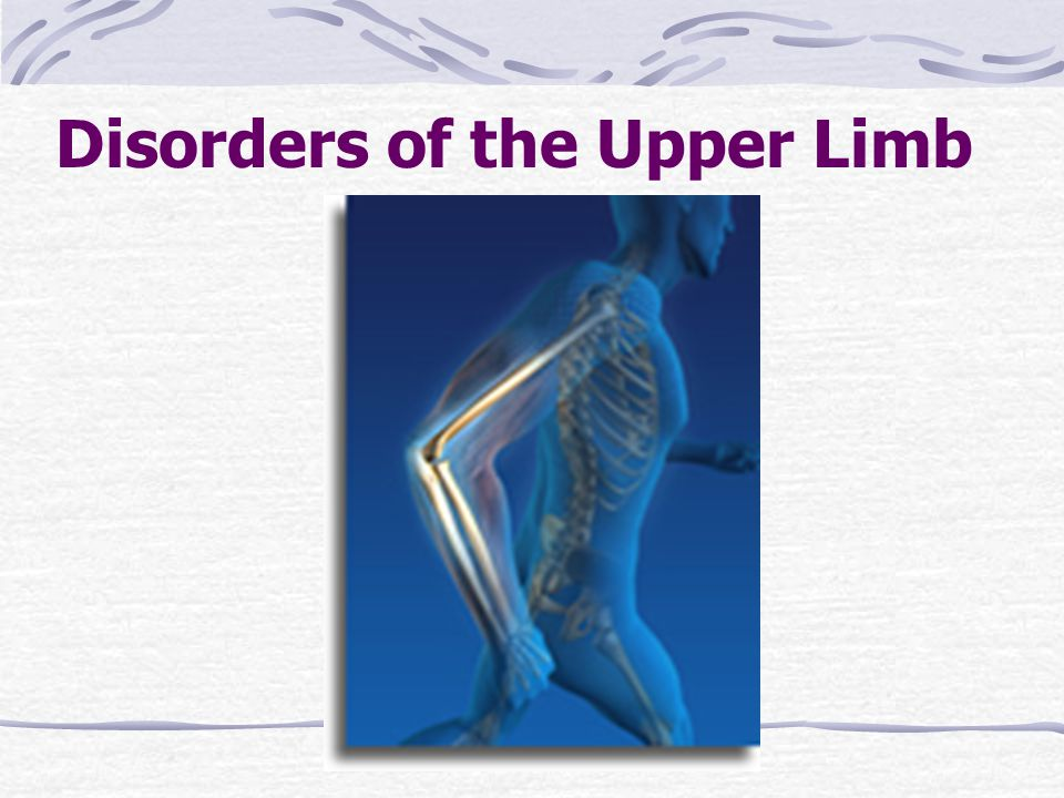 Disorders of the Upper Limb