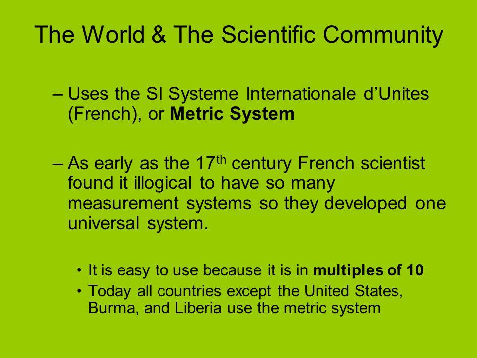 The World & The Scientific Community