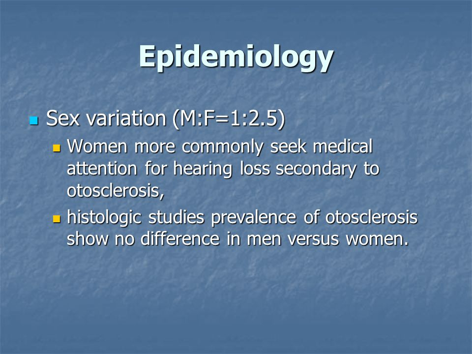 Epidemiology Sex variation (M:F=1:2.5)