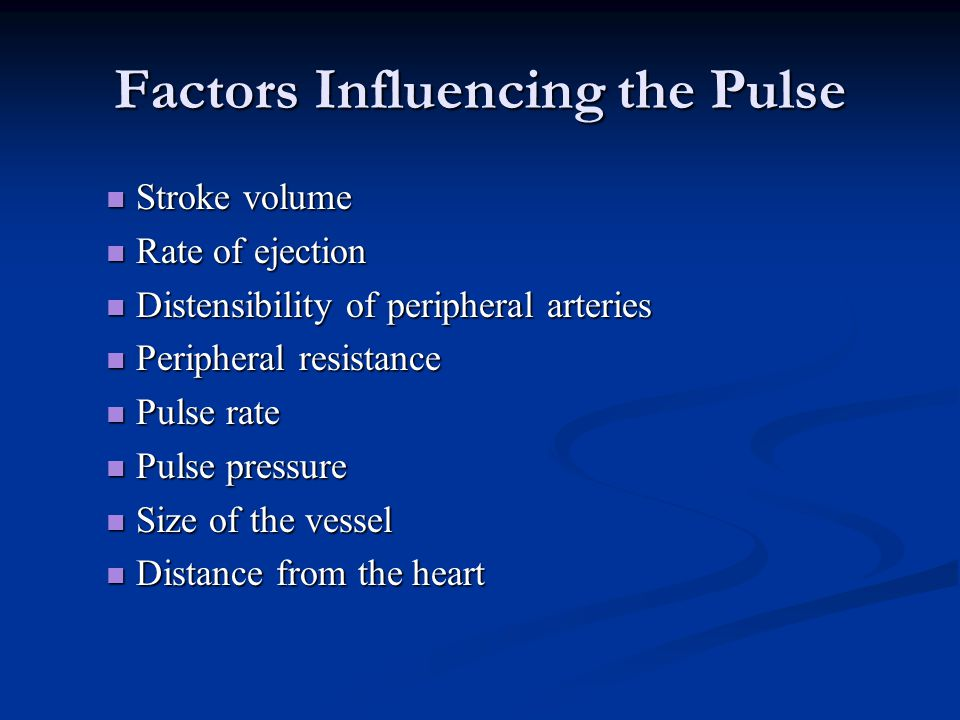 Factors Influencing the Pulse