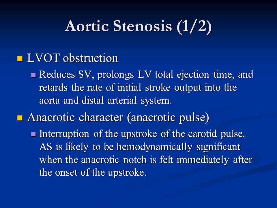 Aortic Stenosis (1/2) LVOT obstruction