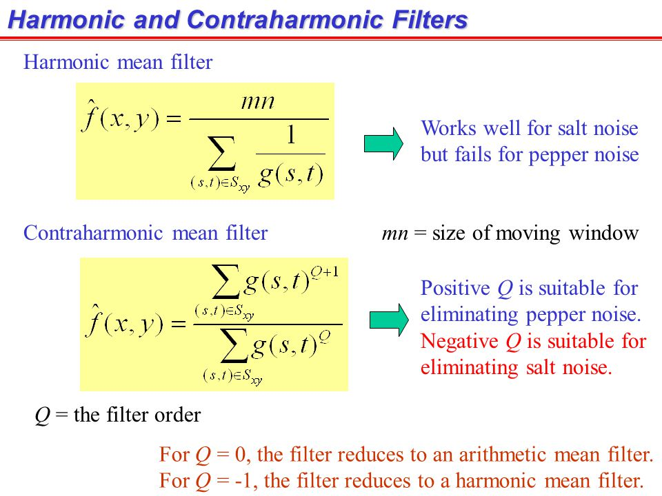 Harmonic and Contraharmonic Filters