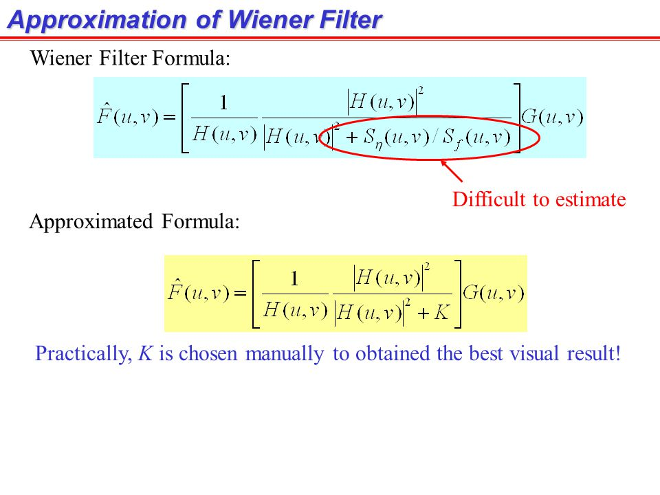 Approximation of Wiener Filter