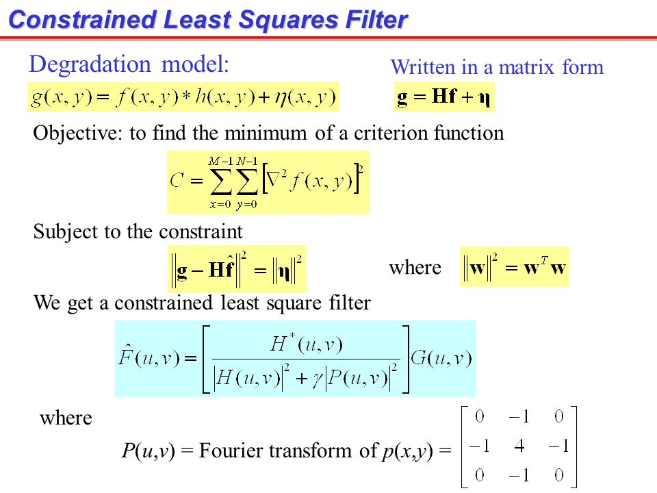 Constrained Least Squares Filter