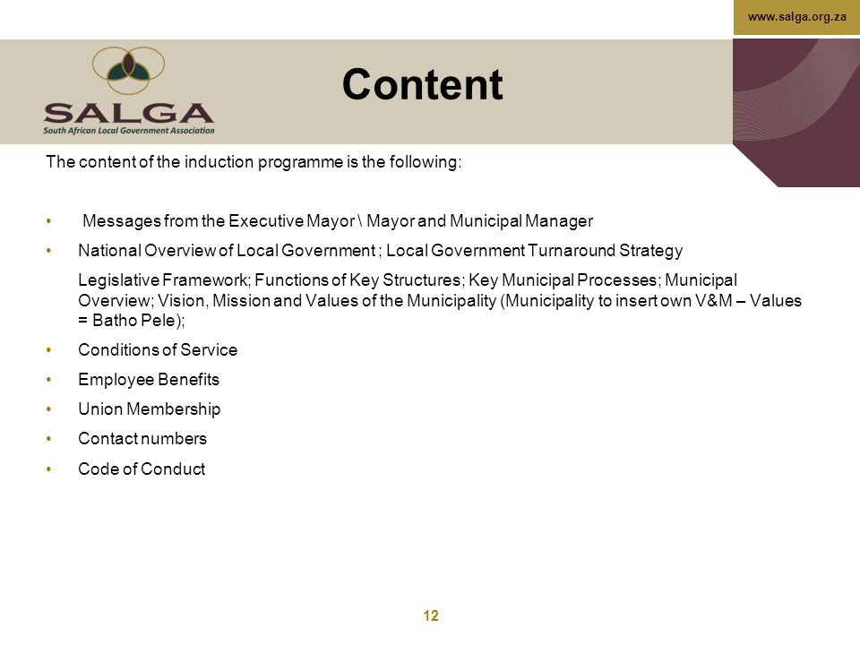 Content The content of the induction programme is the following: