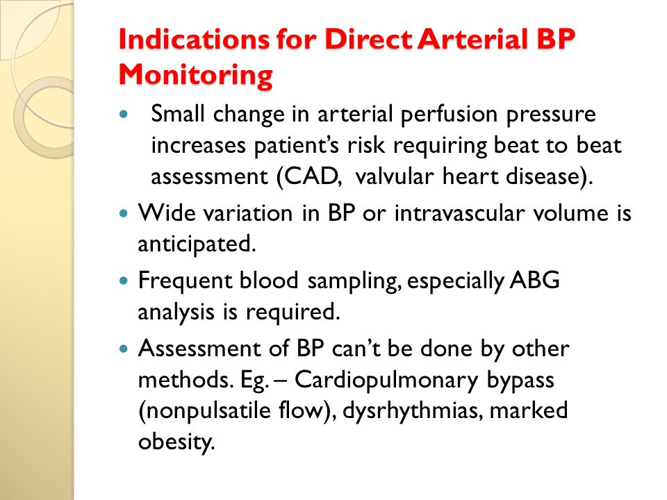 Indications for Direct Arterial BP Monitoring