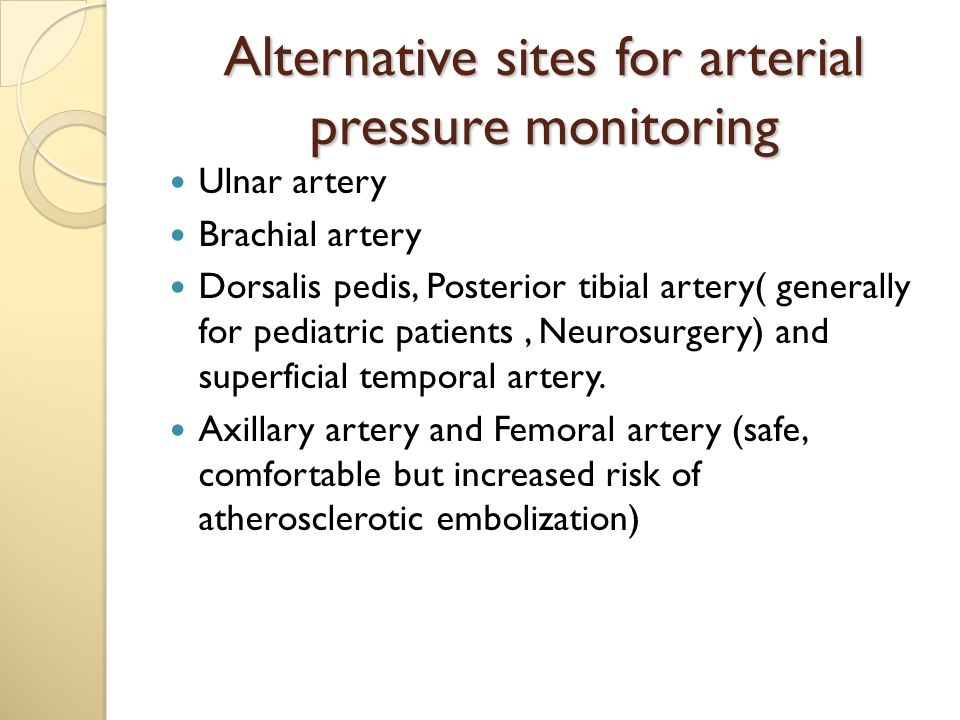 Alternative sites for arterial pressure monitoring