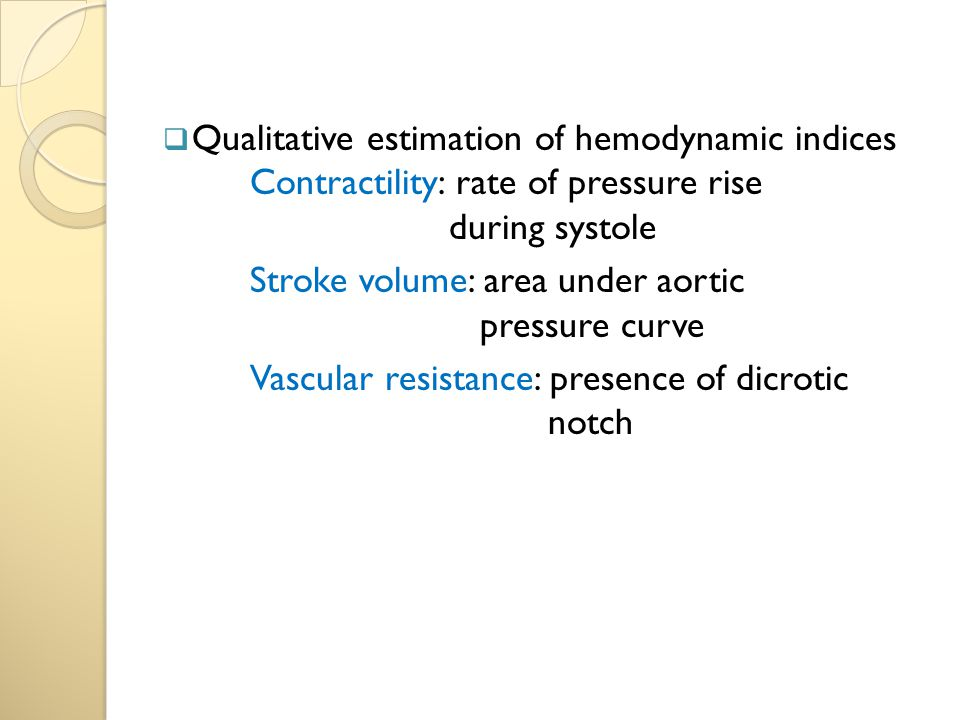 Qualitative estimation of hemodynamic indices
