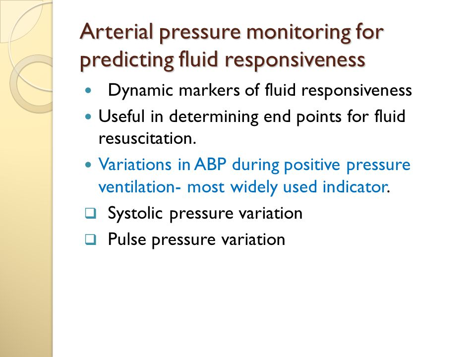 Arterial pressure monitoring for predicting fluid responsiveness
