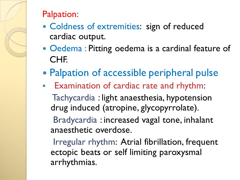 Palpation of accessible peripheral pulse