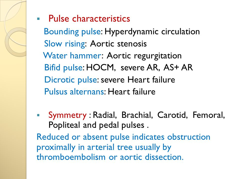 Pulse characteristics Bounding pulse: Hyperdynamic circulation