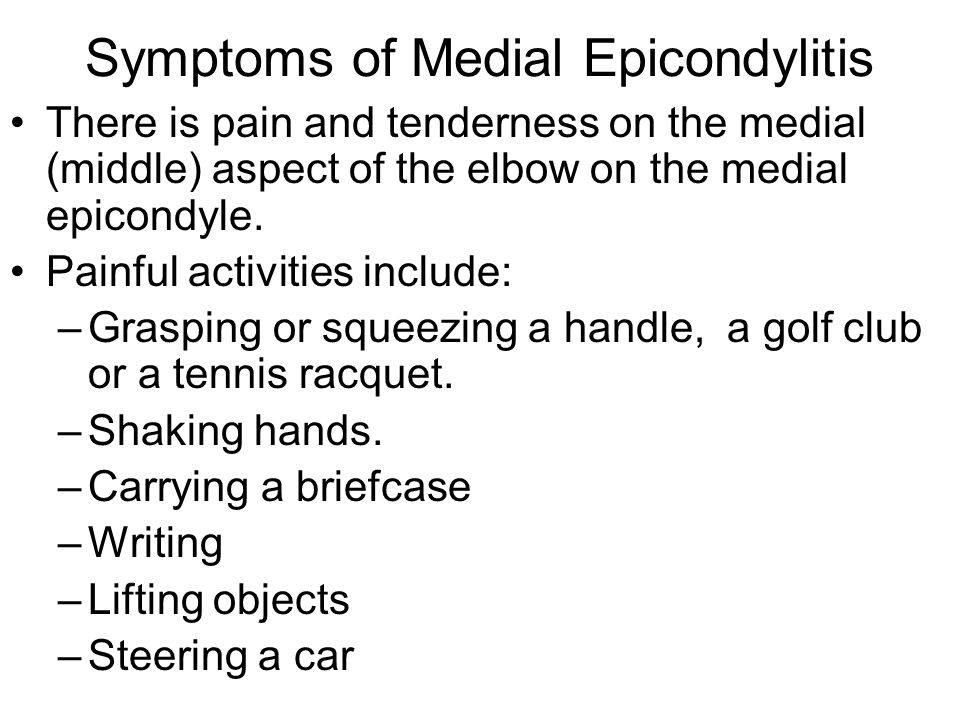 Symptoms of Medial Epicondylitis