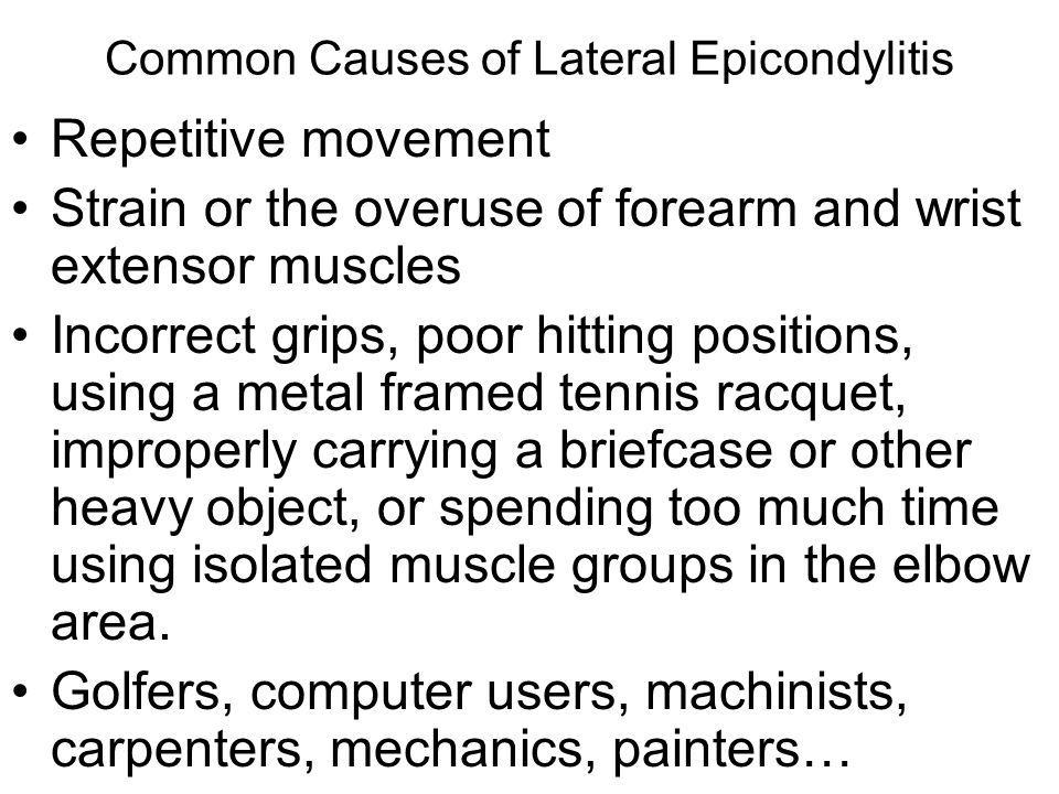 Common Causes of Lateral Epicondylitis