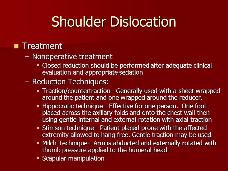 Shoulder Dislocation Treatment Nonoperative treatment