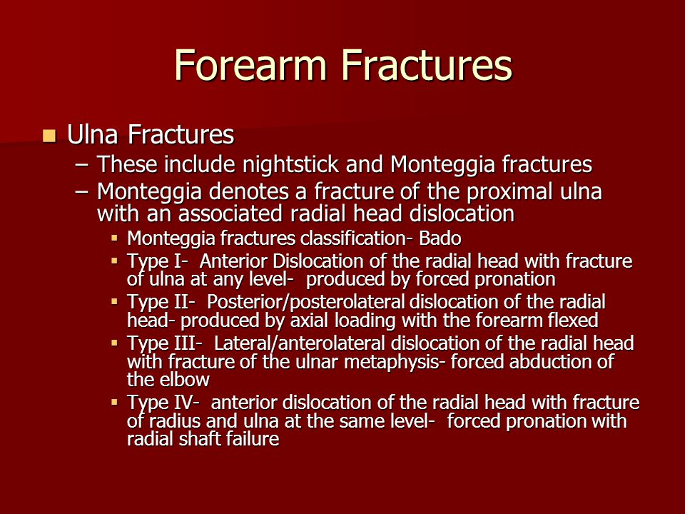 Forearm Fractures Ulna Fractures