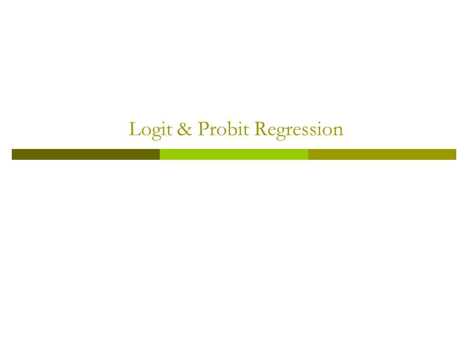 Logit & Probit Regression
