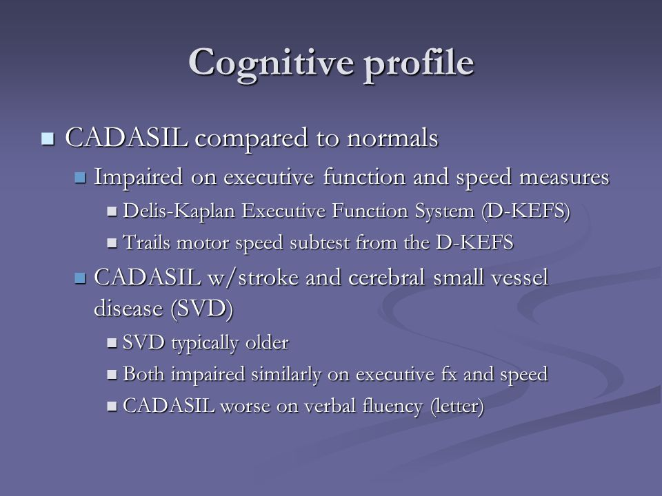 Cognitive profile CADASIL compared to normals