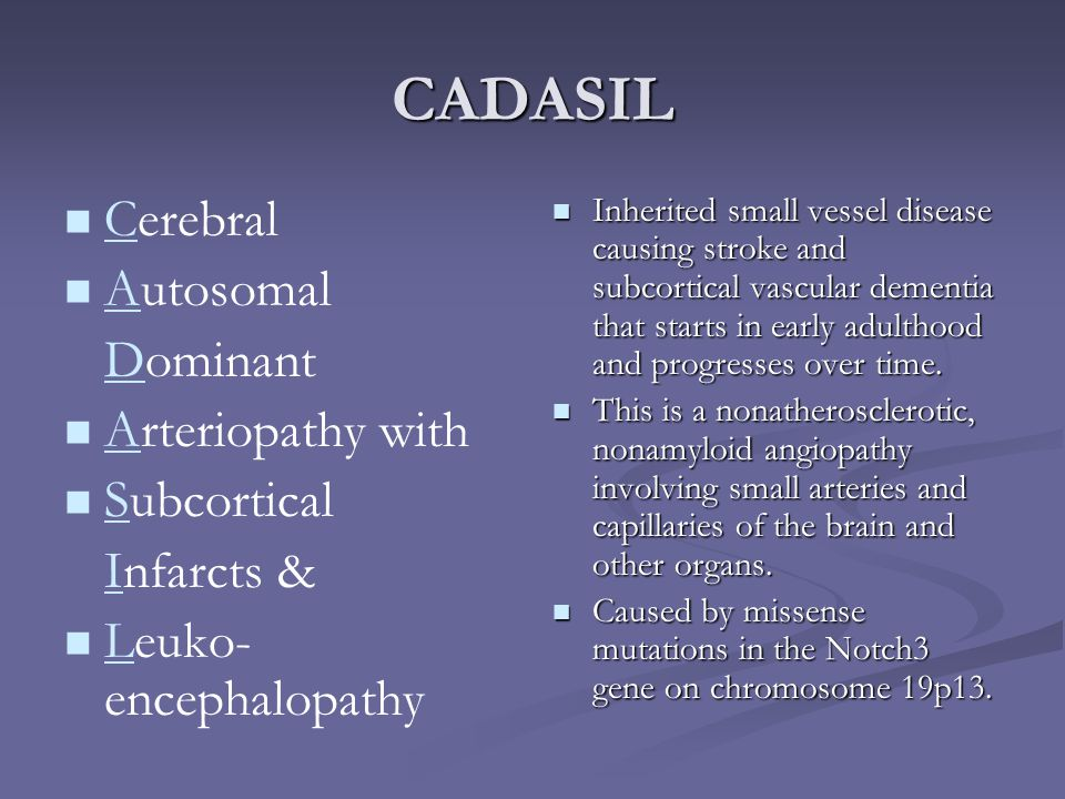 CADASIL Cerebral Autosomal Dominant Arteriopathy with Subcortical