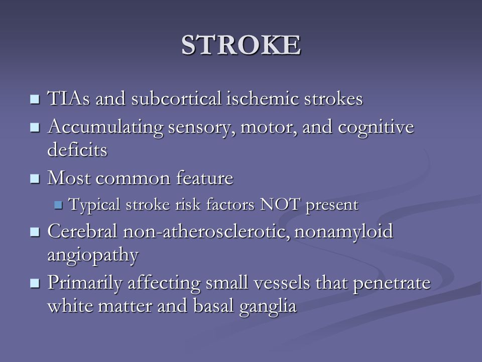 STROKE TIAs and subcortical ischemic strokes