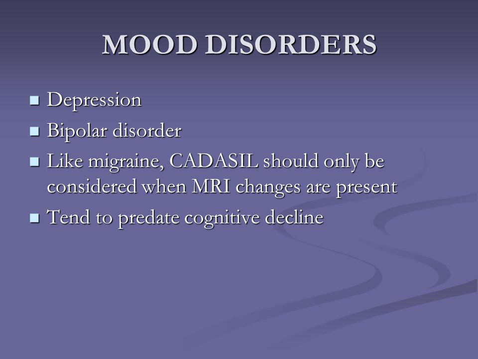 MOOD DISORDERS Depression Bipolar disorder