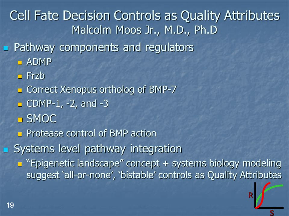 Cell Fate Decision Controls as Quality Attributes Malcolm Moos Jr. , M