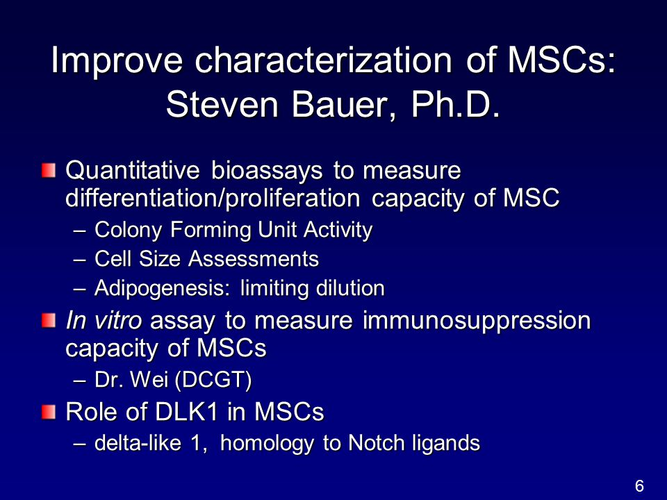 Improve characterization of MSCs: Steven Bauer, Ph.D.