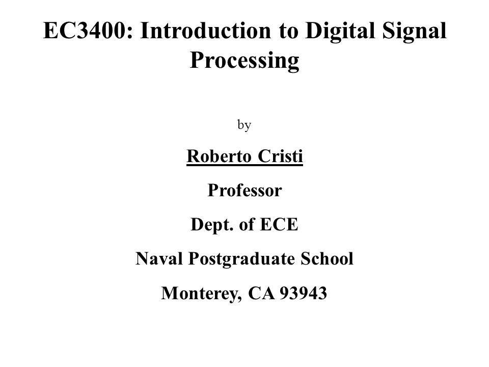 EC3400: Introduction to Digital Signal Processing