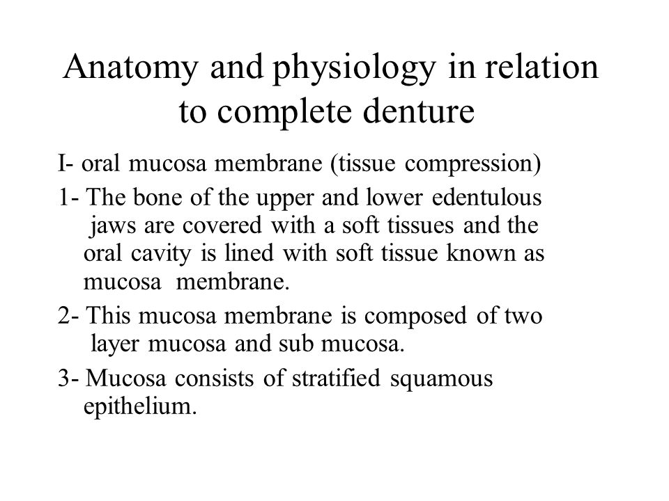 Anatomy and physiology in relation to complete denture