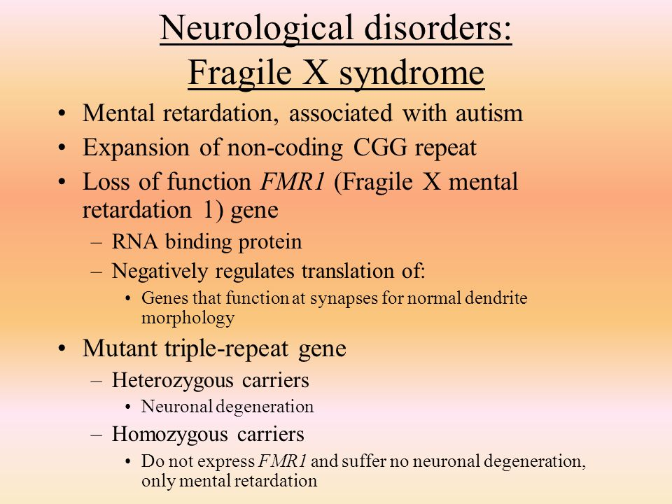 Neurological disorders: Fragile X syndrome