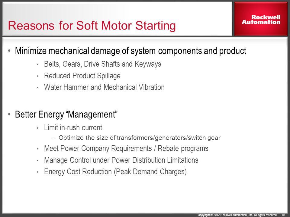 Reasons for Soft Motor Starting