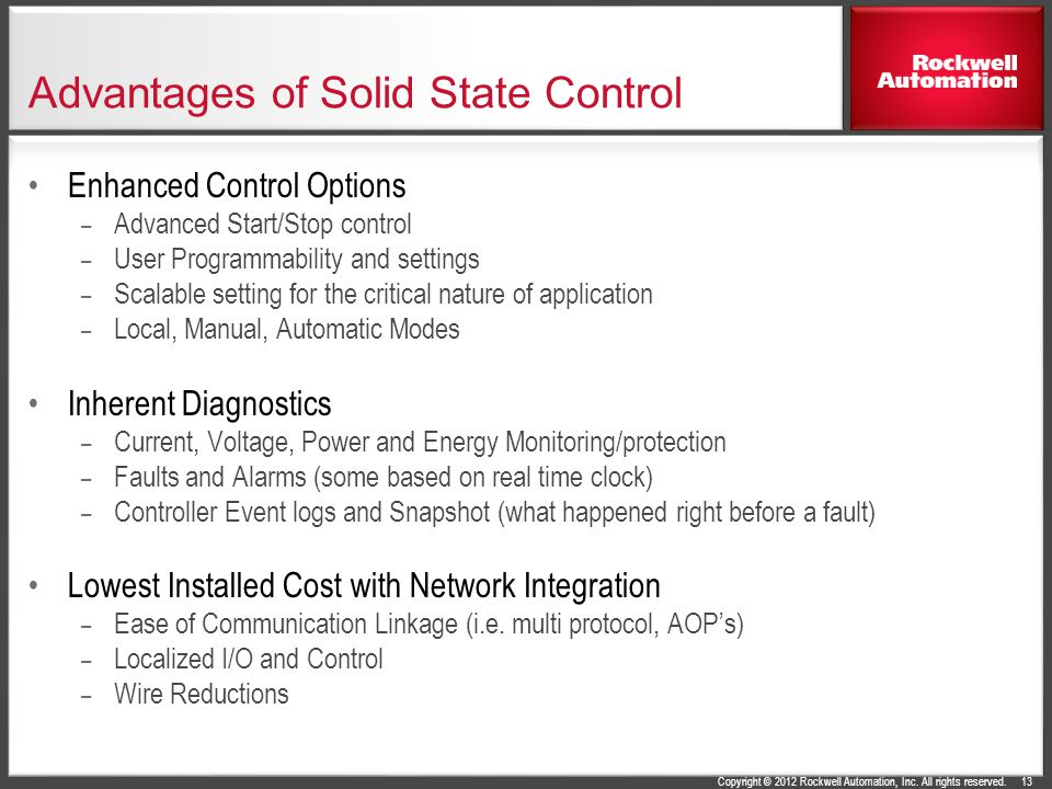 Advantages of Solid State Control