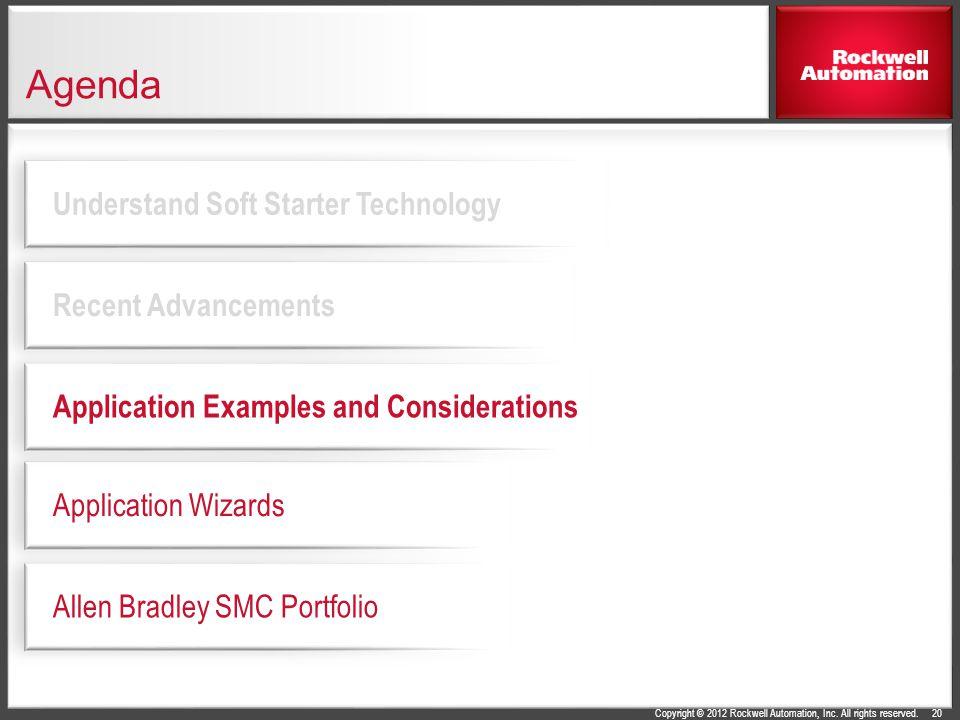 Agenda Understand Soft Starter Technology Recent Advancements