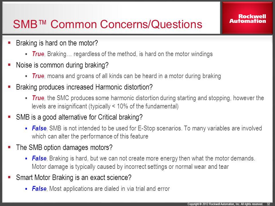 SMB™ Common Concerns/Questions