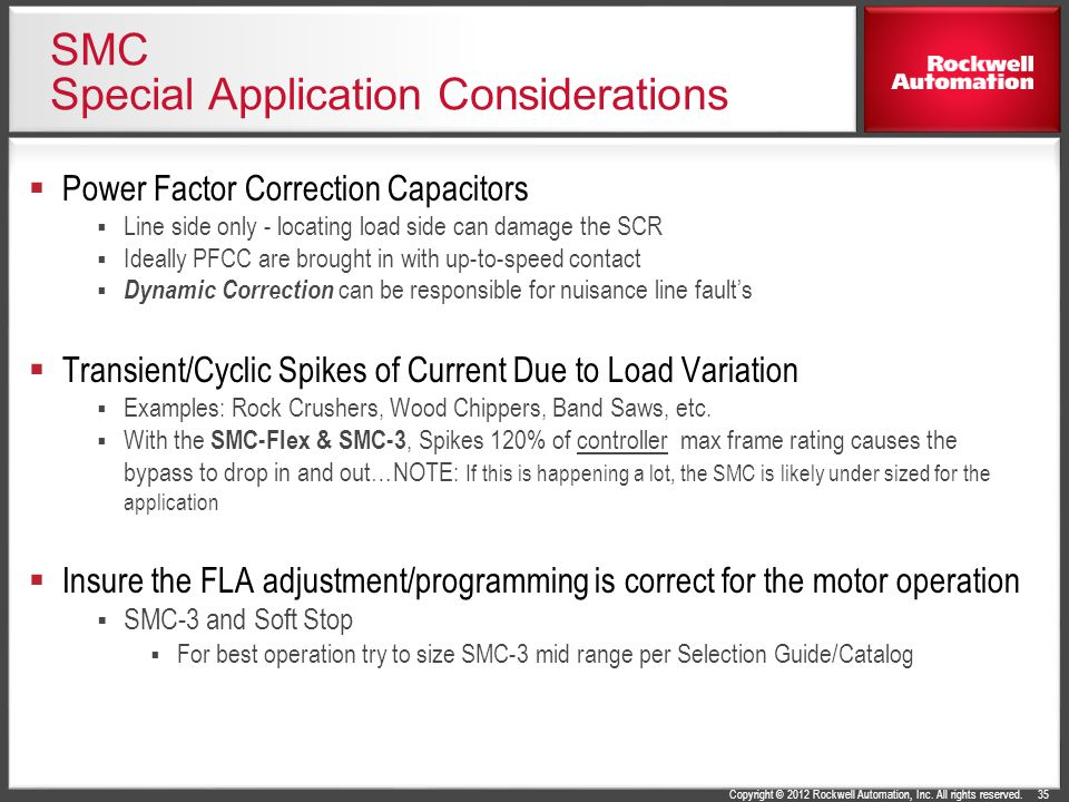 SMC Special Application Considerations