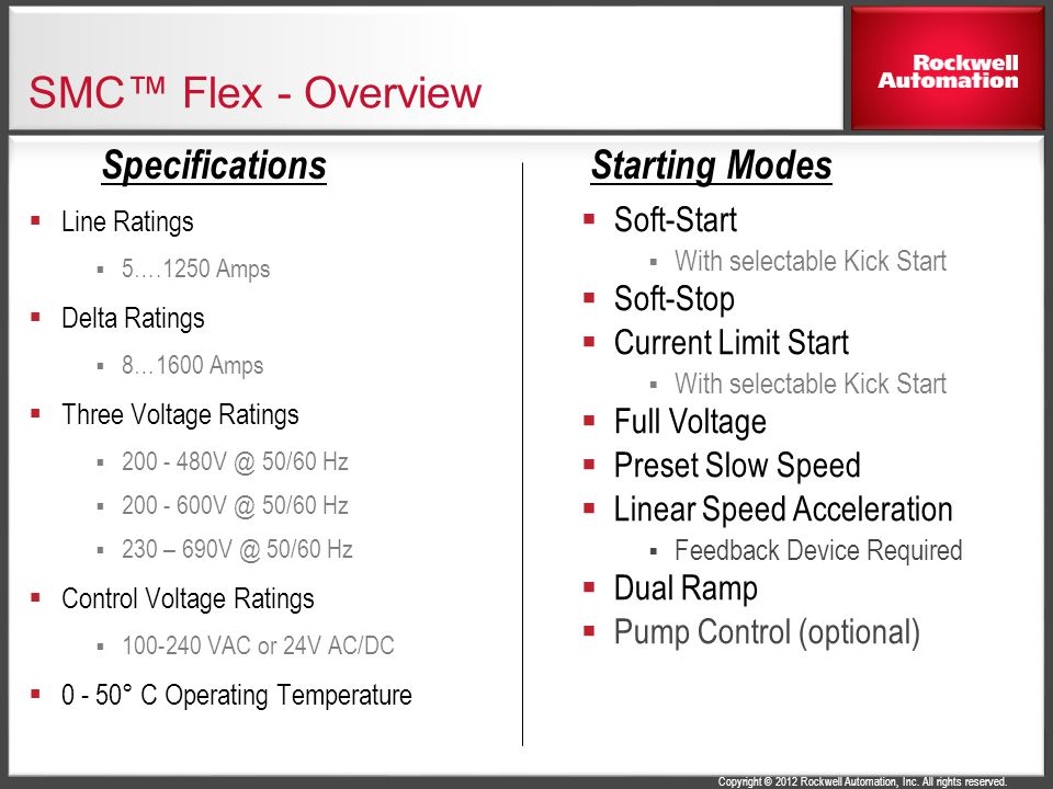 SMC™ Flex - Overview Specifications Starting Modes Soft-Start