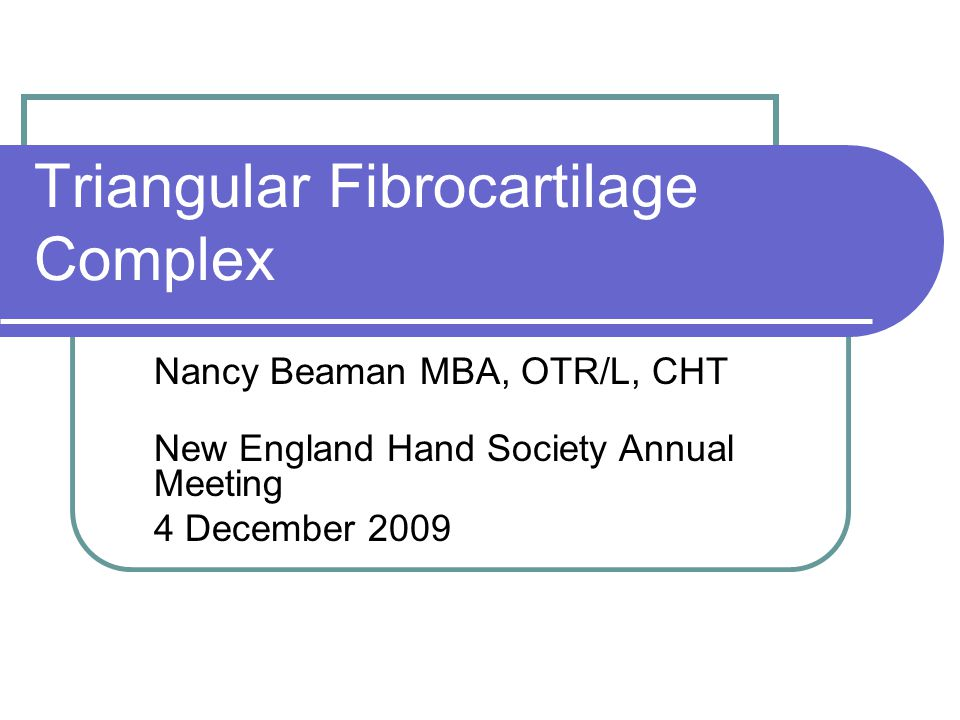 Triangular Fibrocartilage Complex