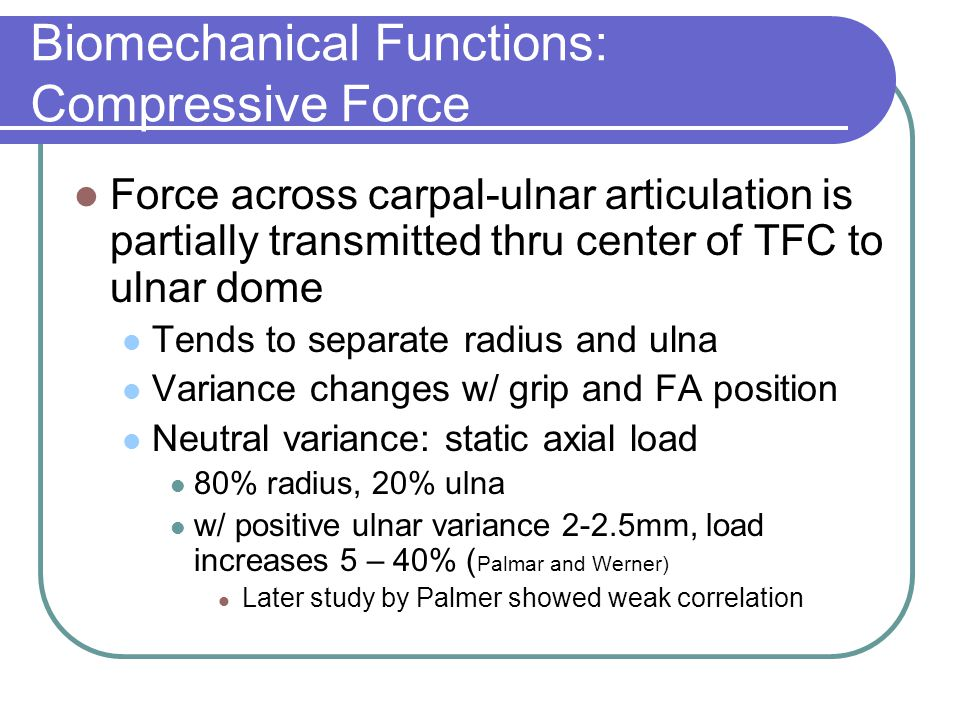 Biomechanical Functions: Compressive Force