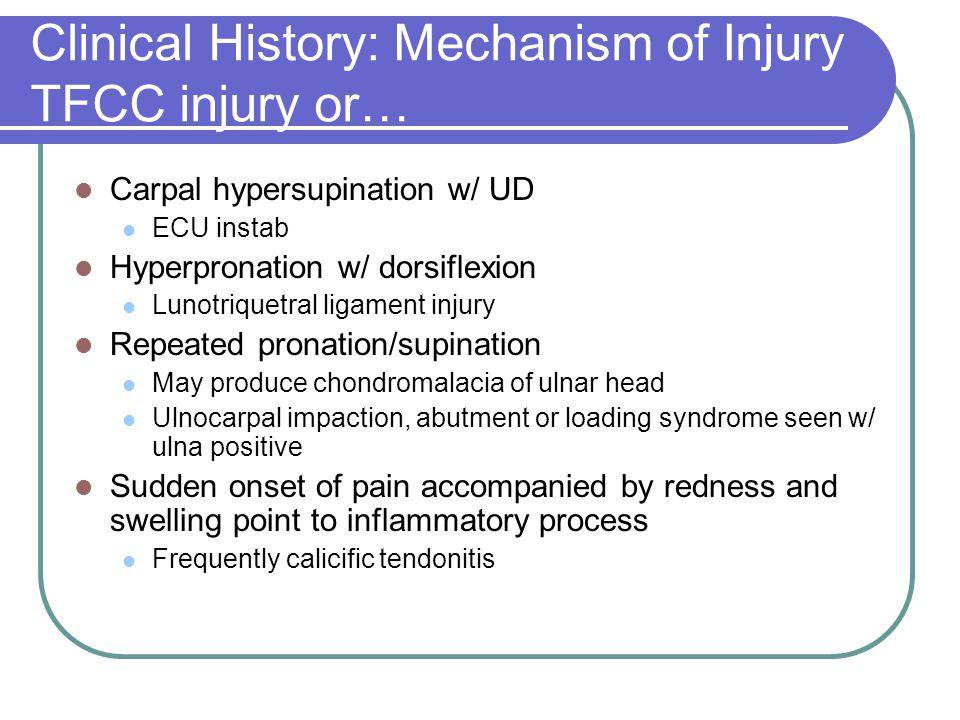 Clinical History: Mechanism of Injury TFCC injury or…