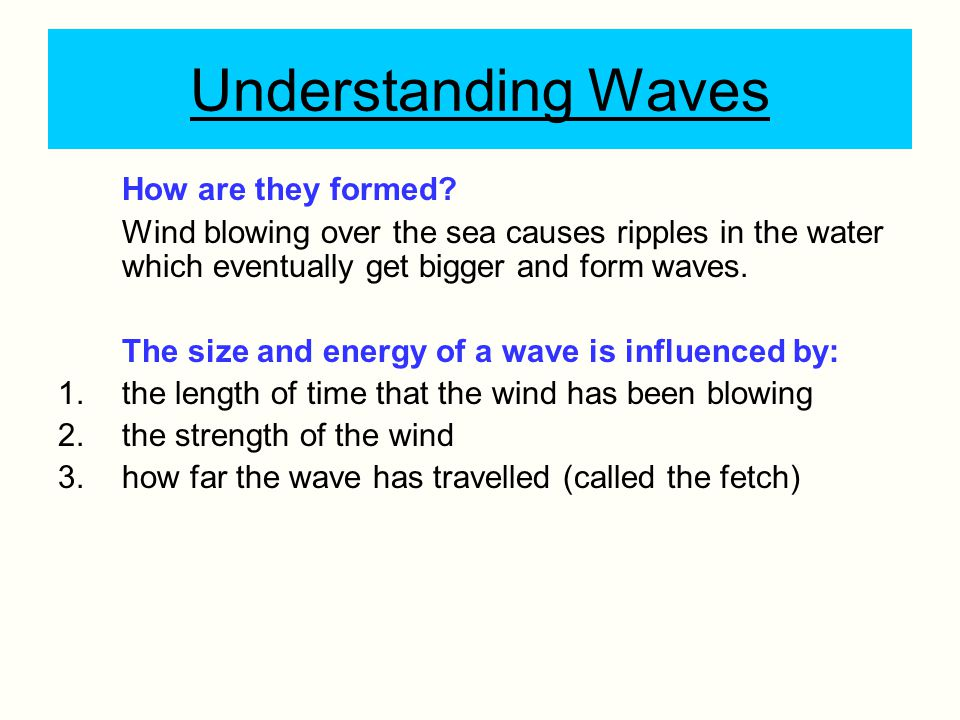 Understanding Waves How are they formed